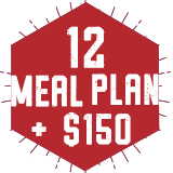 12 Meal Plan + $150 Annual Dining Dollars