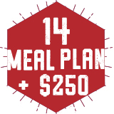14 Meal Plan + $250 Annual Dining Dollars