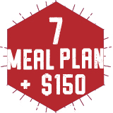 7 Meal Plan + $150 Annual Dining Dollars